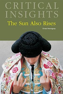 The Sun Also Rises - Newlin, Keith (Editor)