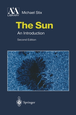 The Sun: An Introduction - Stix, Michael