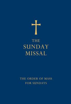 The Sunday Missal (Blue edition): The New Translation of the Order of Mass for Sundays -