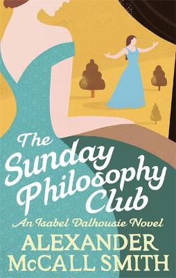 The Sunday Philosophy Club - McCall Smith, Alexander