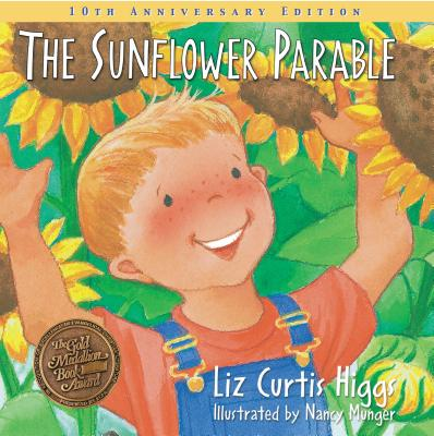 The Sunflower Parable - Higgs, Liz Curtis