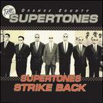 The Supertones Strike Back