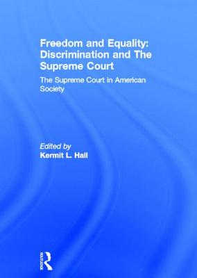 The Supreme Court in American Society - Hall., By Kermit L.