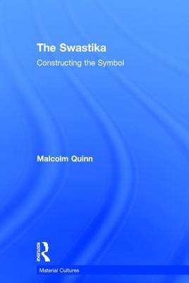 The Swastika - Quinn, Malcolm