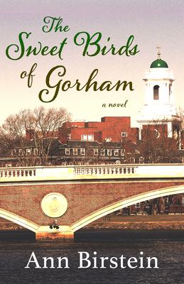 The Sweet Birds of Gorham - Birstein, Ann