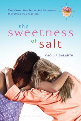The Sweetness of Salt - Galante, Cecilia