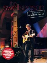The Swell Season: Live from the Artists Den