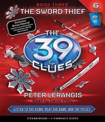 The Sword Thief - Lerangis, Peter, and Pittu, David (Read by)