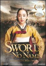The Sword With No Name - Kim Yong-gyun