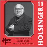 The Symphonic Wind Music of David R. Holsinger, Vol. 11