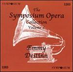 The Symposium Opera Collection, Vol. 6: Emmy Destinn