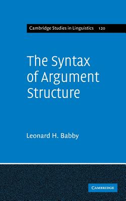 The Syntax of Argument Structure - Babby, Leonard H