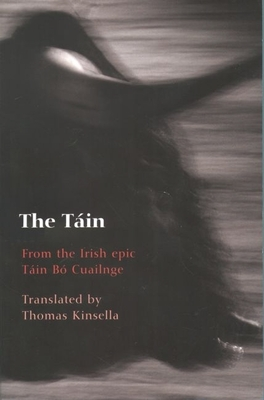 The Tain - Le Brocquy, Louis, and Kinsella, Thomas (Translated by)