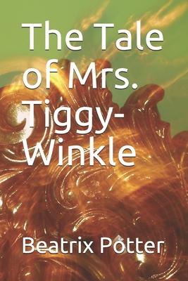 The Tale of Mrs. Tiggy-Winkle - Potter, Beatrix