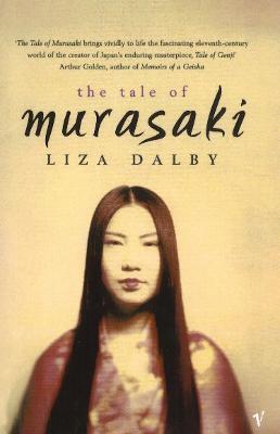 The Tale of Murasaki - Dalby, Liza