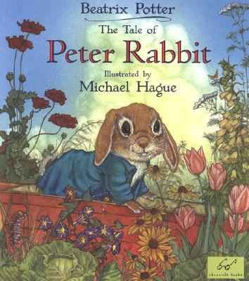 The Tale of Peter Rabbit - Potter, Beatrix, and Chronicle Books