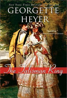 The Talisman Ring - Heyer, Georgette