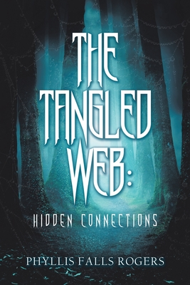 The Tangled Web - Rogers, Phyllis Falls