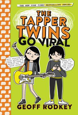 The Tapper Twins Go Viral - Rodkey, Geoff