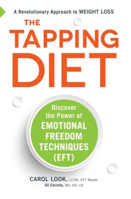 The Tapping Diet: Discover the Power of Emotional Freedom Techniques - Look, Carol, and Cerreta, Jill