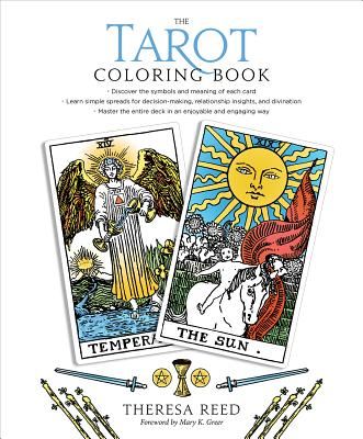 The Tarot Coloring Book - Reed, Theresa, and Greer, Mary K (Foreword by)