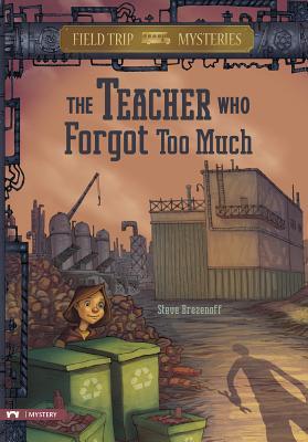 The Teacher Who Forgot Too Much - Brezenoff, Steve