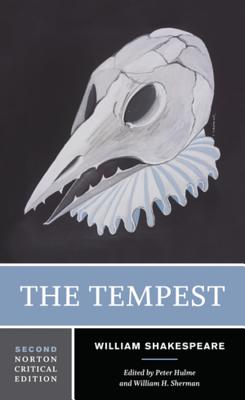 The Tempest - Shakespeare, William, and Hulme, Peter (Editor), and Sherman, William H. (Editor)