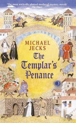 The Templar's Penance - Jecks, Michael