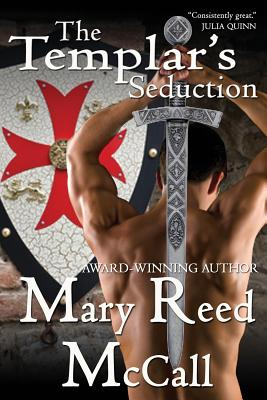 The Templar's Seduction - McCall, Mary Reed