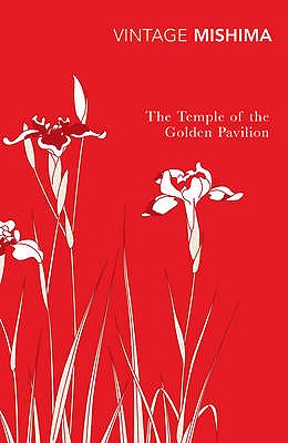 The Temple of the Golden Pavilion - Mishima, Yukio