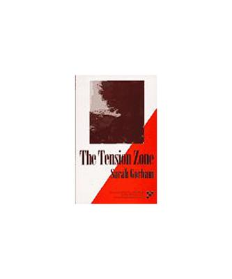 The Tension Zone - Gorham, Sarah