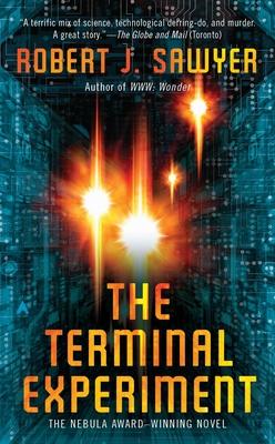 The Terminal Experiment - Sawyer, Robert J