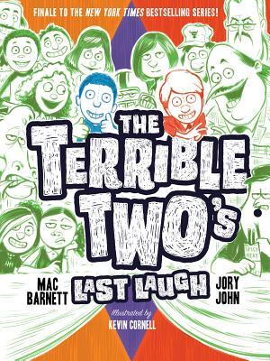 The Terrible Two's Last Laugh - Barnett, Mac, and John, Jory
