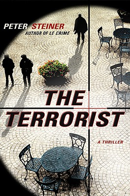 The Terrorist - Steiner, Peter, Dr.