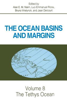 The Tethys Ocean - Nairn, Alan E M (Editor), and Ricou, Luc-Emmanuel (Editor), and Vrielynck, Bruno (Editor)