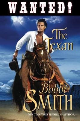The Texan - Smith, Bobbi