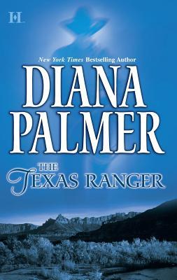 The Texas Ranger - Palmer, Diana