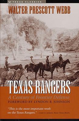 The Texas Rangers - Webb, Walter Prescott