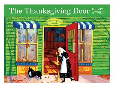 The Thanksgiving Door - Atwell, Debby