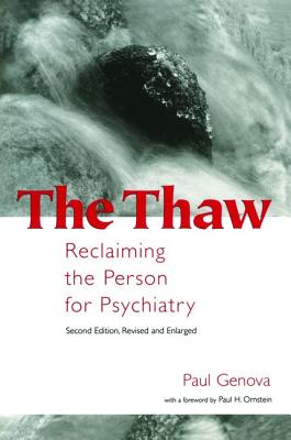 The Thaw: Reclaiming the Person for Psychiatry - Genova, Paul