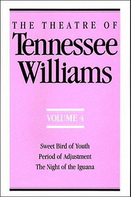 The Theatre of Tennessee Williams Volume 4 - Williams, Tennessee