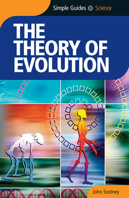 The Theory of Evolution - Scotney, John