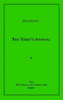 The Thief's Journal - Genet, Jean