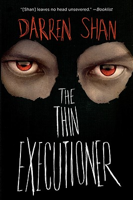 The Thin Executioner - Shan, Darren