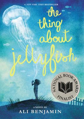 The Thing about Jellyfish - Benjamin, Ali