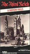 The Third Reich, Vol. 3: A Nation Falls - Jerome Kuehl