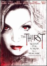 The Thirst - Jeremy Kasten