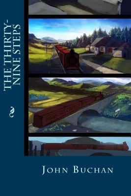 The Thirty-Nine Steps - Buchan, John, and Montoto, Maxim (Editor)