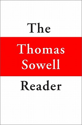"""thomas sowell essays ― barbarians inside the gates and other controversial essays """"when you want to help people, you tell them the truth ― the thomas sowell reader."""