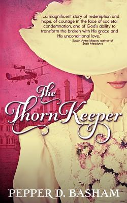 The Thorn Keeper - Basham, Pepper